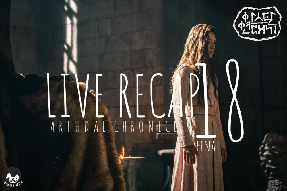 Arthdal Chronicles Episode 18 Final Recap