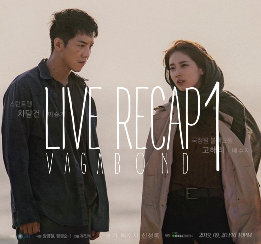 Suzy and Lee Seung-gi on Live Recap poster for vagabond episode 1