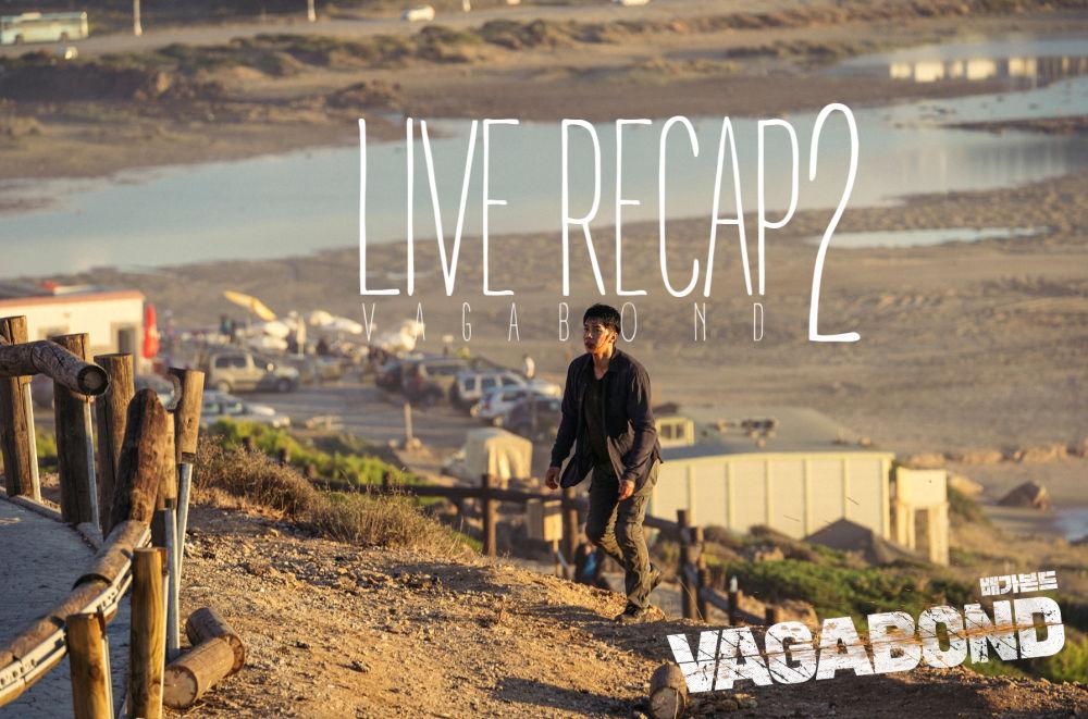 Vagabond: Episode 2 Live Recap • Drama Milk