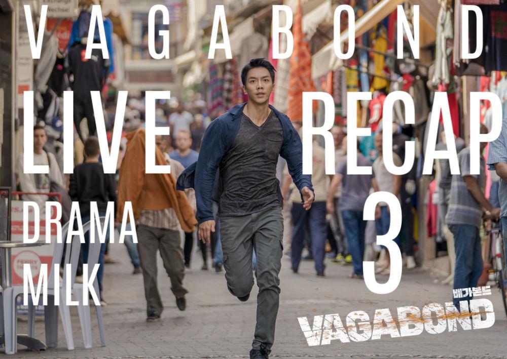 Vagabond: Episode 3 Live Recap • Drama Milk