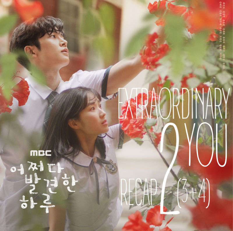 Recap Episode 2 (3&4) Extraordinary You
