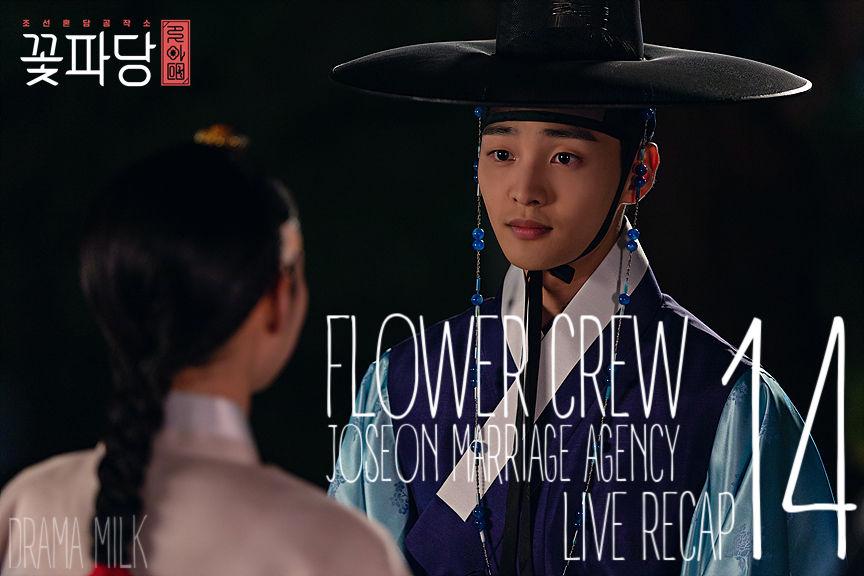 Recap Flower Crew Joseon Marriage Agency Episode 14