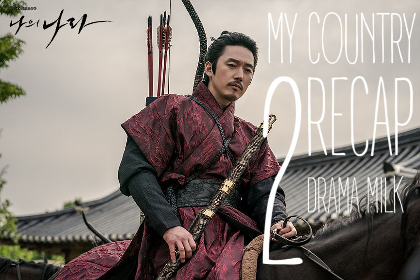 Episode 2 recap for the kdrama My Country: The New Age.