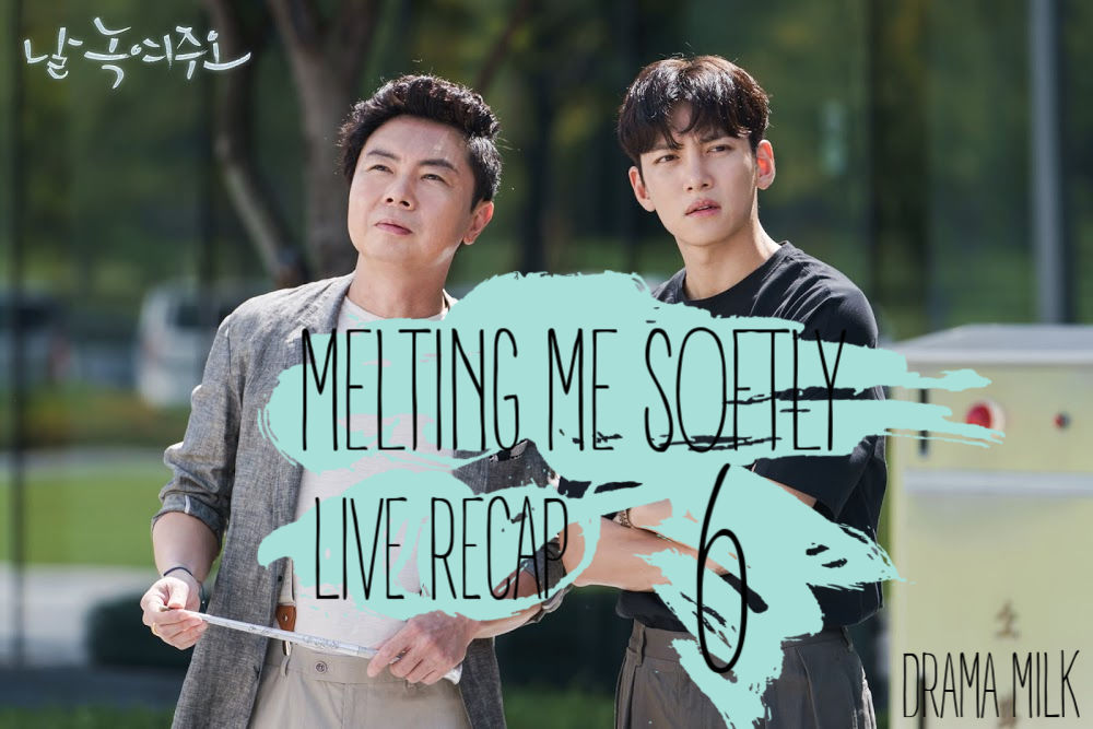 Live Recap! Episode 6 of Melting Me Softly