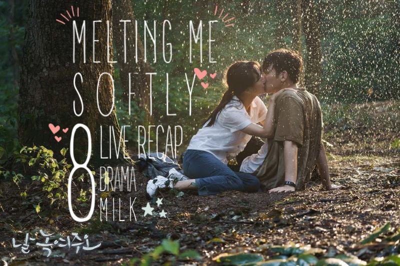 Melting Me Softly Episode 8 Recap