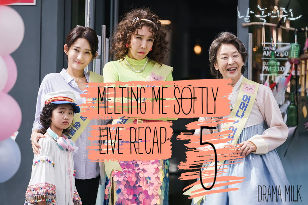 Melting Me Softly Episode 5 Live Recap