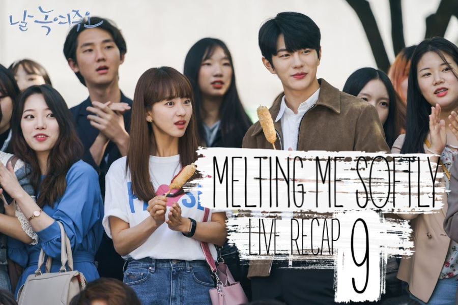 Melting Me Softly Recap episode 9