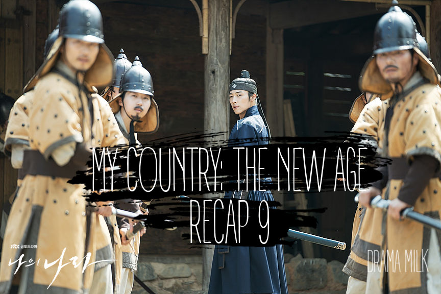 My Country: The New Age Recap Episode 9