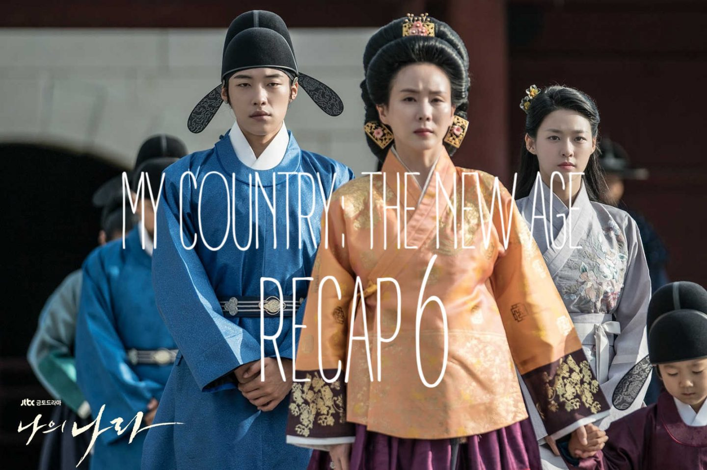 My Country The New Age Recap Episode 6
