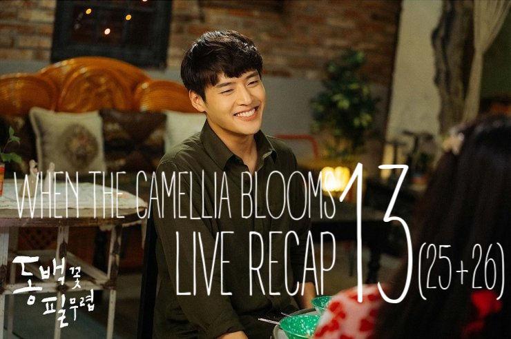Recap When the Camellia Blooms Episode 13 (25-26)