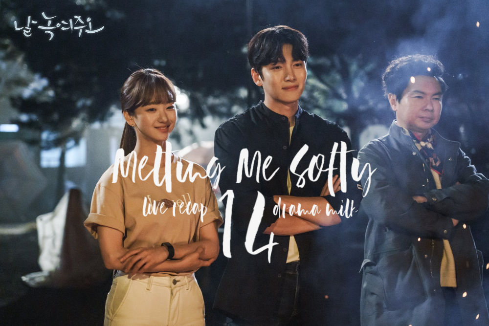 Recap Melting Me Softly episode 14