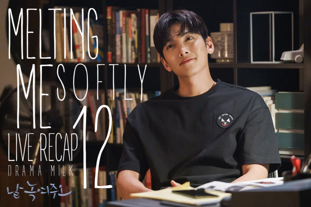 Recap Melting Me Softly Episode 12