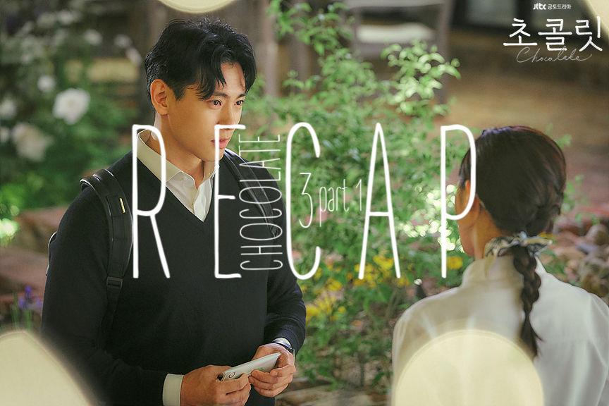 Recap Chocolate Korean Drama Episode 3