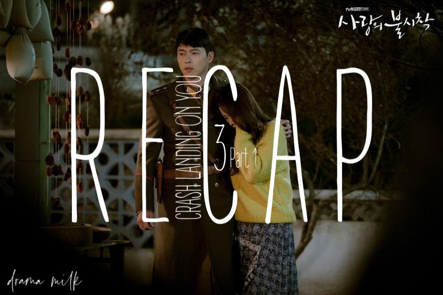 Crash Landing on You: Episode 3 Recap - Part 1