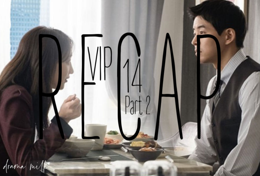 VIP: Episode 14 (27 and 28) Live Recap - Part 2