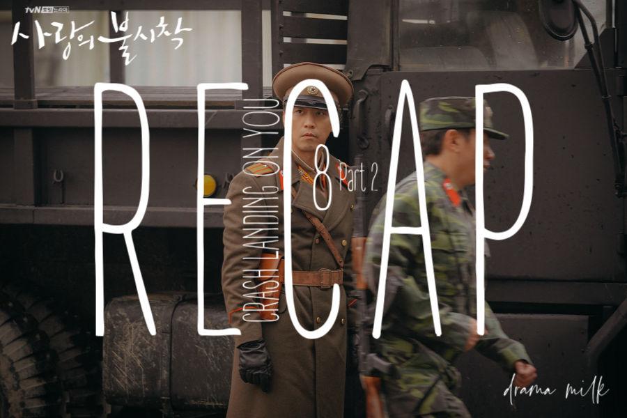 Crash Landing on You: Episode 8 Live Recap – Part 2