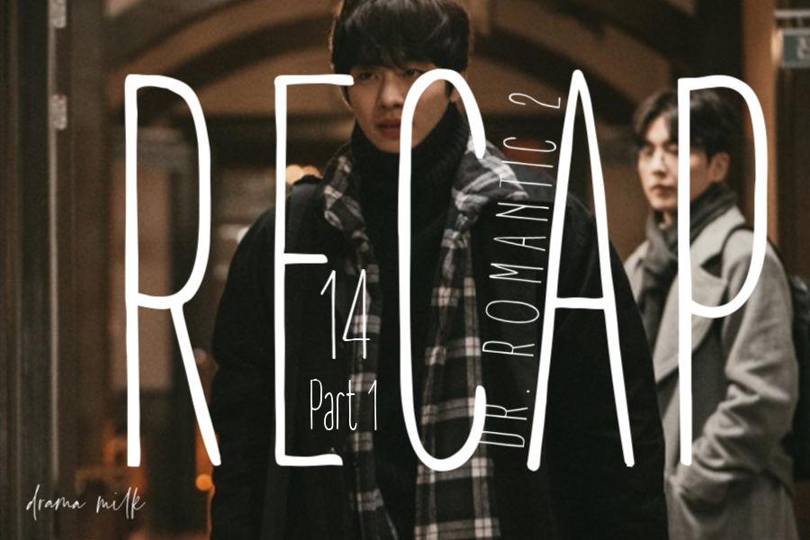 Dr. Romantic 2: Episode 14 Live Recap – Part 2