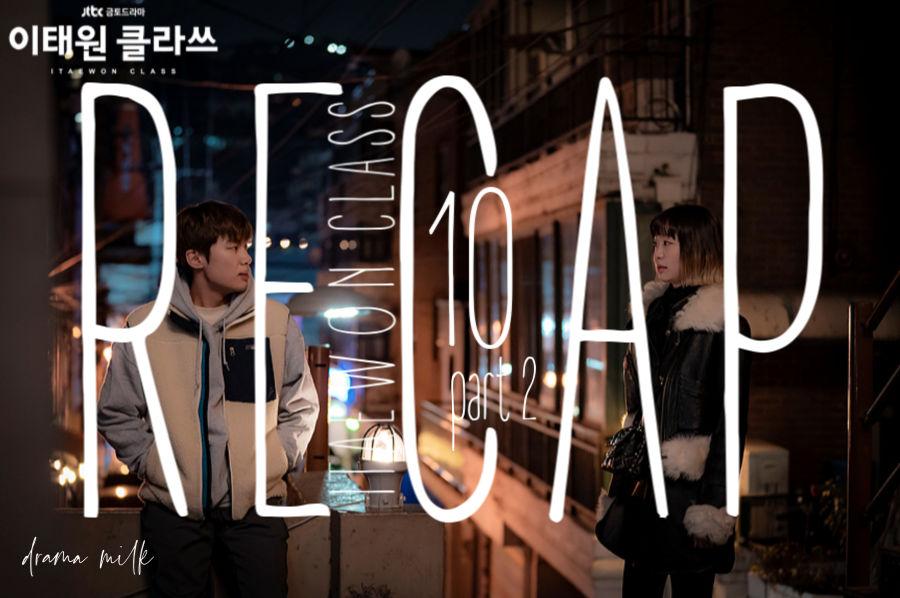 Itaewon Class: Episode 10 Live Recap – Part 2