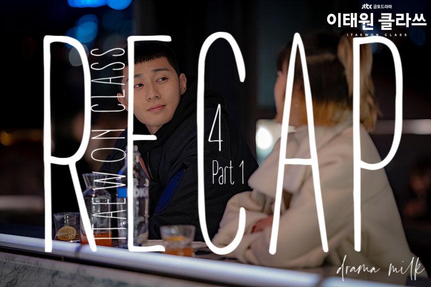 Itaewon Class: Episode 4 Recap – Part 1