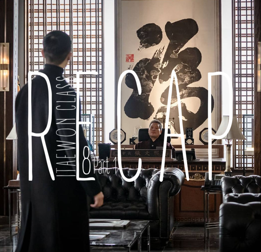 Itaewon Class: Episode 8 Live Recap – Part 1