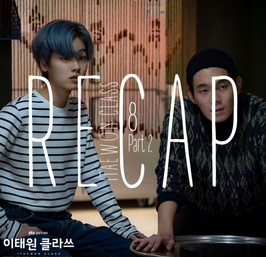 Itaewon Class: Episode 8 Live Recap – Part 2