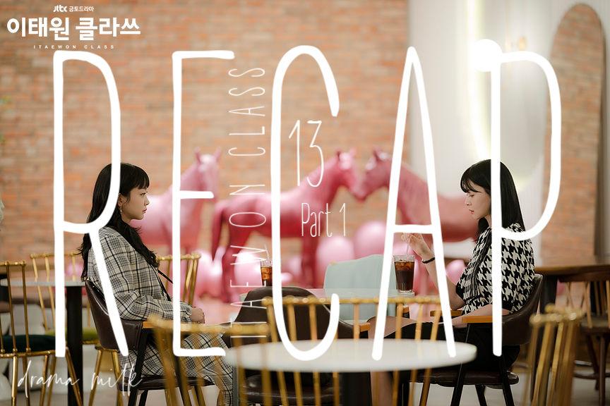 Itaewon Class: Episode 13 Live Recap – Part 1