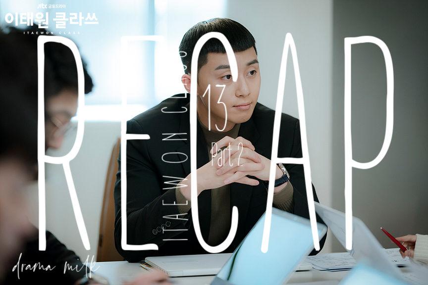 Itaewon Class: Episode 13 Live Recap – Part 2