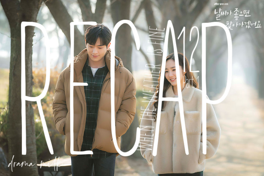 When The Weather is Fine: Episode 12 Recap – Part 1