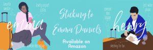 Sticking to Emma Daniels Books Like Korean Dramas