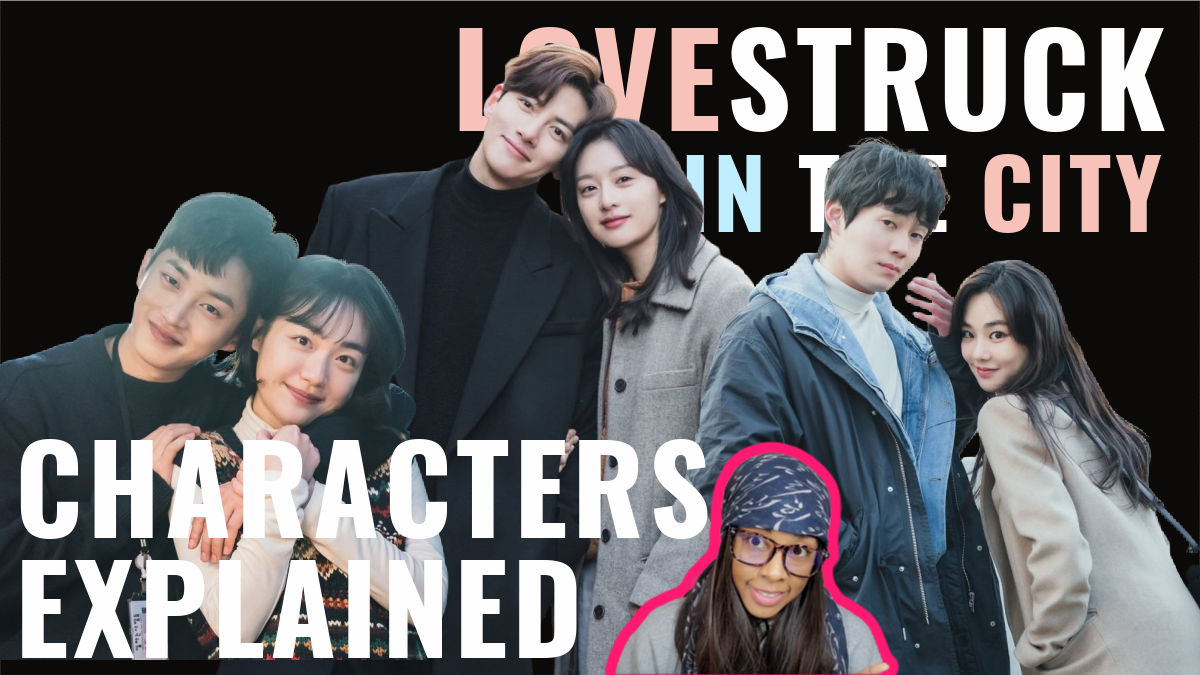 All Characters Explained in Love Struck In the City!