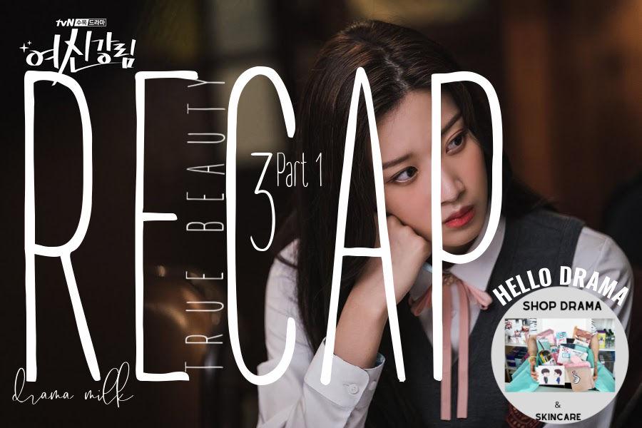 Live Recap: True Beauty Episode 3 (Part 1)