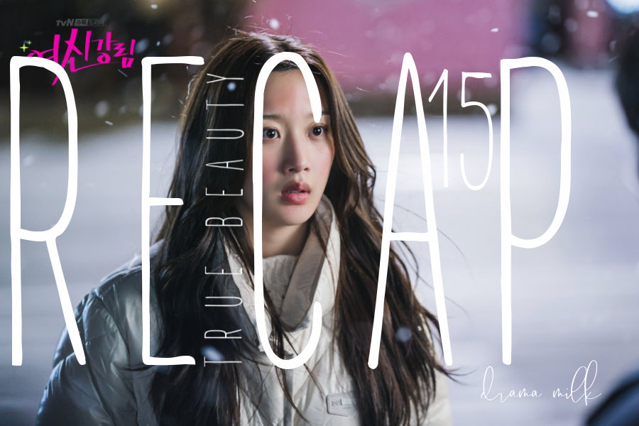 Live Recap: True Beauty Episode 15